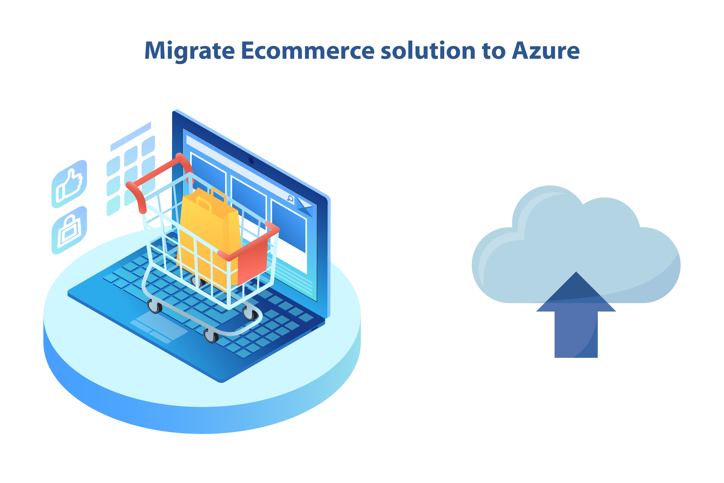 Migrate Ecommerce solution to Azure